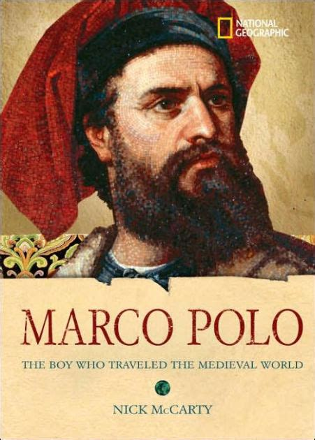World History Biographies: Marco Polo: The Boy Who