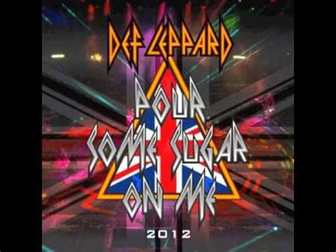 "Def Leppard -""Pour Some Sugar On Me"" (2012) Preview - YouTube"